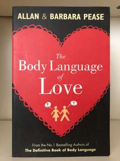 The Body Language of Love by Allan & Barbara Pease