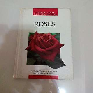Step-by-step Garden Guides- Roses