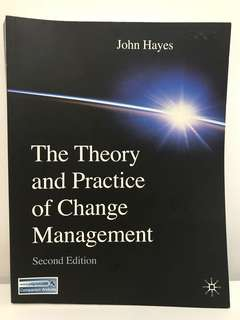 The Theory & Practice of Change Mgmt