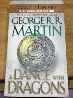 A Dance With Dragons - George R. R. Martin (From the series of A Song of Ice and Fire and HBO's Game of Thrones)