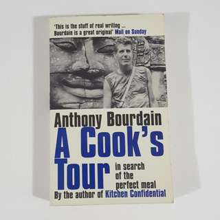 A Cook's Tour by Anthony Bourdain