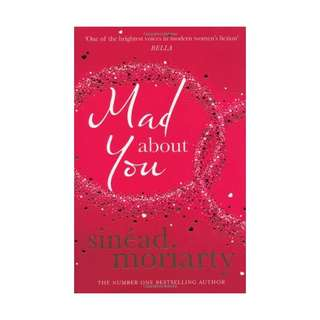 Mad About You by Sinead Moriarty