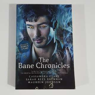The Bane Chronicles by Clare, Brennan & Johnson