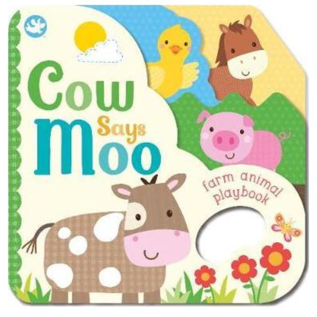 Little Learners Cow Says Moo : Farm Animal Playbook (BUKU CERITA ANAK)