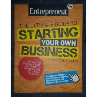THE ULTIMATE GUIDE TO STARTING YOUR OWN BUSINESS (2ND EDITION)