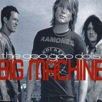 Goo Goo Dolls - Big Machine (CD Single)