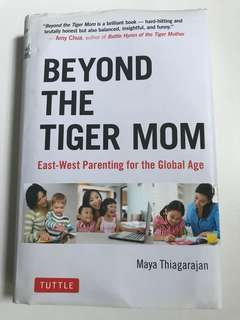 (Hardcover) Beyond the Tiger Mum: East West Parenting for the Global Age