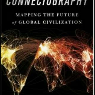 Connectography Mapping The Future of Global Civilization - Hardcover - Parrag Kana