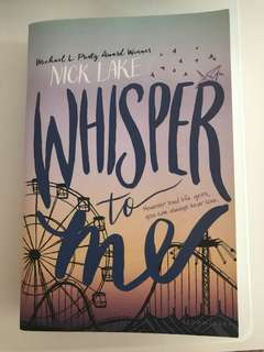 nick lake Whisper To Me novel