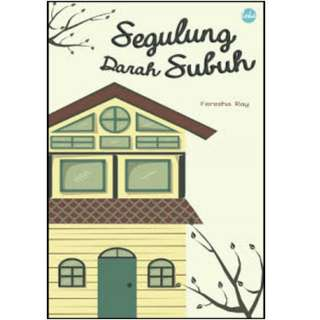 Ebook Segulung Darah Subuh - Feresha Ray