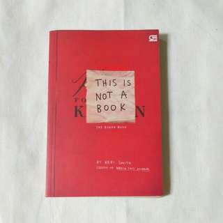 Keri Smith - This Is Not A Book