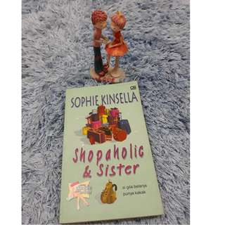 Shopaholic and Sistern - Si Gila Belanja Punya Kakak (Sophie Kinsella)