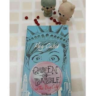 Queen Of Babble in The Big City _ Ratu Ngoceh di New York City (Meg Cabot)