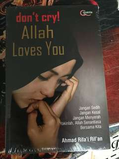 Don't Cry Allah Loves You