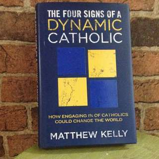 The Four Signs Of Dynamic Catholic