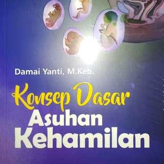 Konsep Dasar Asuhan Kehamilan    Damai Yanti, M.Keb.    REFIKA ADITAMA  ORIGINAL
