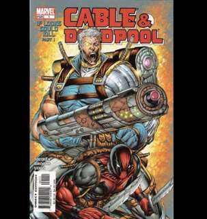 "CABLE & DEADPOOL #1-3 (2004) ""If Looks Could Kill"" pts. 1-3"