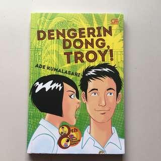 (Novel teenlit) dengerin dong, troy! - ade kumalasari