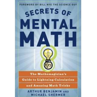 Ebook- Secrets of Mental Math: The Mathemagician's Guide to Lightning Calculation and Amazing Math Tricks