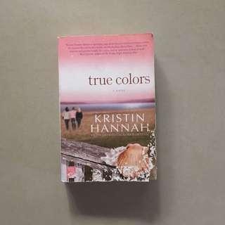 True Colors / Kristin Hannah