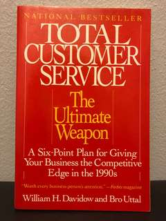 Total Customer Service by William H. Davidow & Bro Uttal