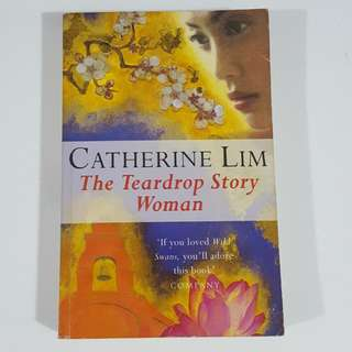 The Teardrop Story Woman by Catherine Lim
