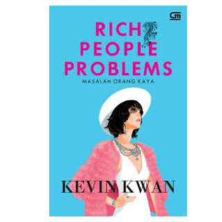 Ebook Masalah Orang Kaya (Rich People Problems) - Kevin Kwan