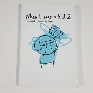 When I Was A Kid 2 by Boey