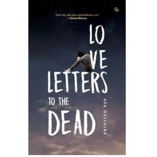 Ebook Love Letters to The Dead - Ava Dellaira