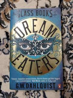 The Glass Books of the Dream Eaters - G.W. Dahlquist