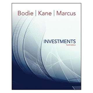 Investments, 10th Edition by Zvi Bodie (Author), Alex Kane  (Author), Alan J. Marcus (Author)