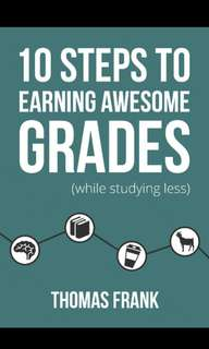 10 Steps to Earning Awesome Grades E-book