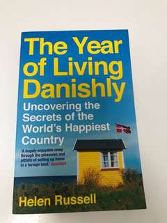 The Year of Living Danishly - Book