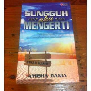 Sungguh Aku Mengerti, Amisha Dania
