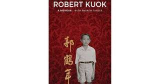 Robert Kuok: A Memoir (Hardback)