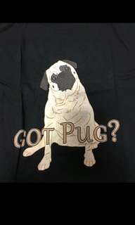 """Got Pug?"" Ladies T-shirt for Dog/Pug Lovers"