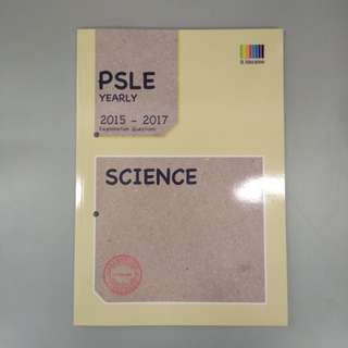 PSLE Yearly 2015-2017 SCIENCE
