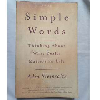 Simple Words: Thinking about What Really Matters in Life by Adin Steinsaltz