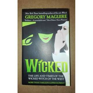 wicked, the life & times of the wicked with of the west by gregory maguire