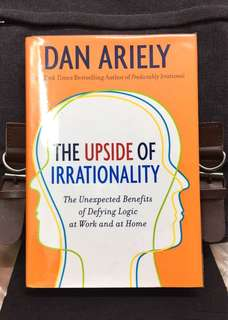 《Preloved Deckle Edge Hardcover + Enhancing Decision-Making Skills》Dan Ariely -The Upside of Irrationality: The Unexpected Benefits of Defying Logic at Work and at Home