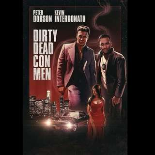 [Rent-A-Movie] DIRTY DEAD CON MEN (2018)