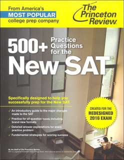 500+ Practice Questions for the NEW SAT (2016 Redesigned SAT by Princeton review) - BRAND NEW