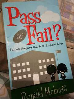 Pass or Fail by Ronald Molmisa