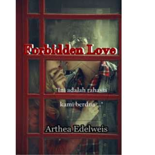 Ebook Forbidden Love - Arthea Edelweis