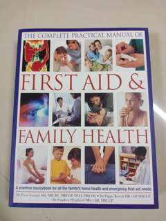 First Aid & Family Health pratical manual