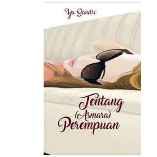 Ebook Tentang (Asmara )Perempuan - Yu Sandri