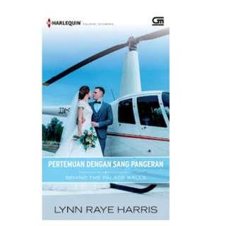 Ebook Pertemuan Dengan Sang Pangeran (Behind The Pallace Walls) - Lynn Raye Harris