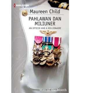 Ebook Pahlawan Dan Miliuner (An Officer And A Millionaire) - Maureen Child
