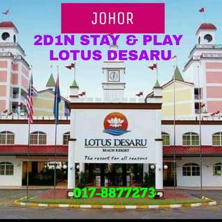 Johor 2D1N Stay & Play Package Lotus Desaru 4⭐ Hotel