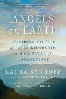 Angels on Earth by Laura Schroff & Alex Tresniowski